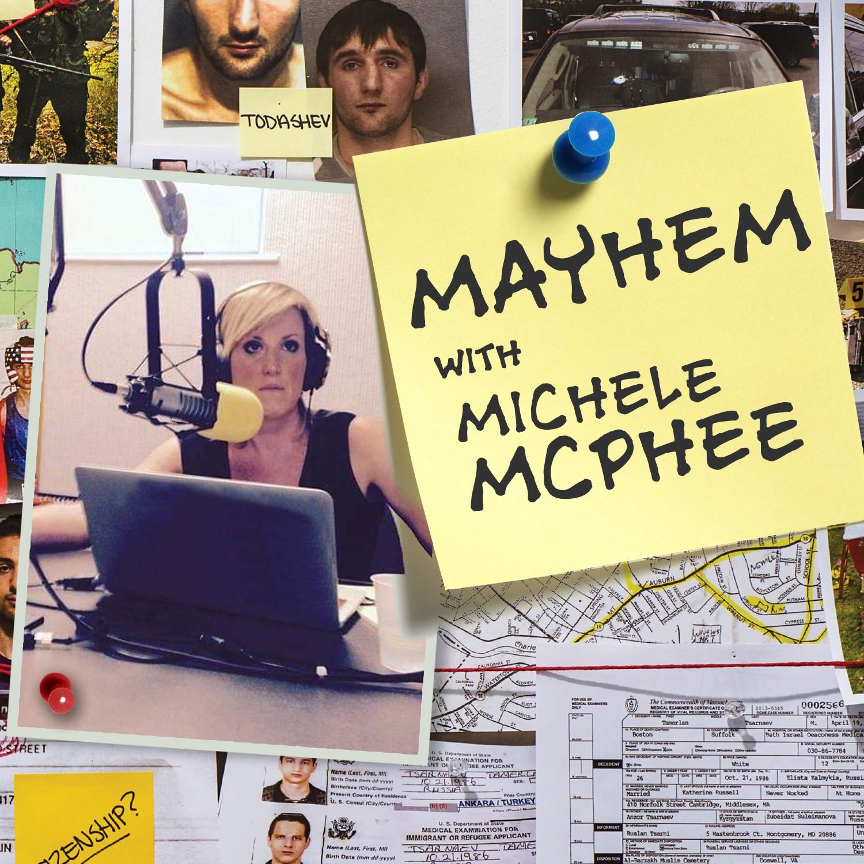 Mayhem with Michele McPhee